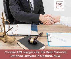 Choose EPS Lawyers for the Best Criminal Defence Lawyers in Gosford, NSW