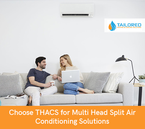 Choose THACS for Multi Head Split Air Conditioning Solutions
