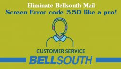 Eliminate Bellsouth Mail Screen Error Code 550 Like A Pro!