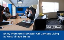 Enjoy Premium McMaster Off Campus Living at West Village Suites