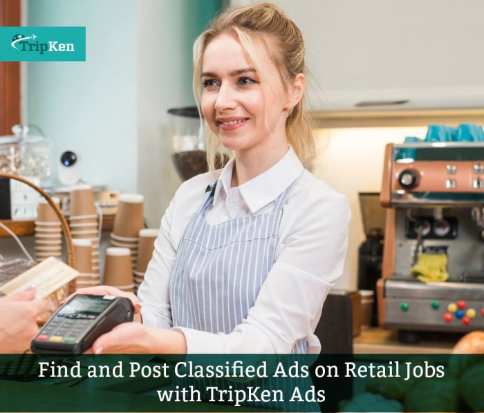 Find and Post Classified Ads on Retail Jobs with TripKen Ads