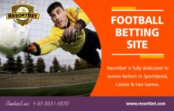 Football Betting Site | Call – 65 8651 6850 | resortbet.com