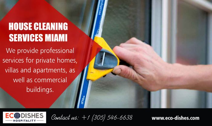 House Cleaning Services Miami FL | 3055466638 | eco-dishes.com