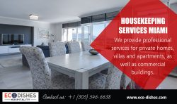 Housekeeping Services Miami | 3055466638 | eco-dishes.com