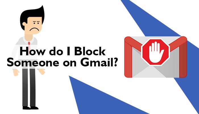 How do I block someone on Gmail?