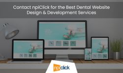 Contact npiClick for the Best Dental Website Design & Development Services