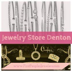 Jewelry Store Denton | Call – 940 383-3032 | FirstPeoplesJewelers.com