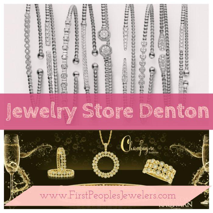Jewelry Store Denton   Call – 940 383-3032   FirstPeoplesJewelers.com