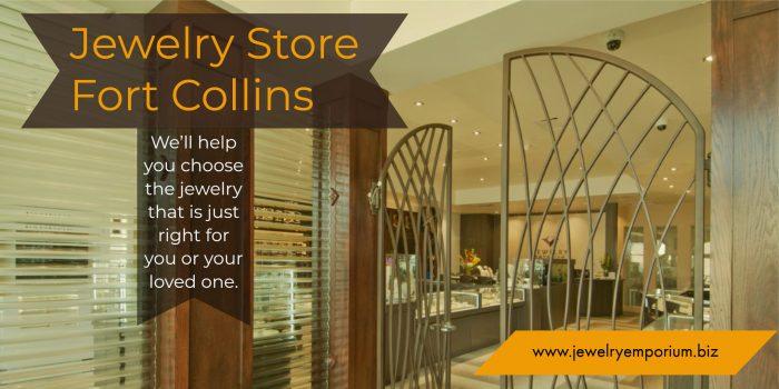 Jewelry Store Fort Collins | Call-9702265808 | jewelryemporium.biz