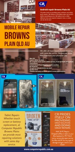 Mobile Repair Browns Plain QLD AU | Call- 0734725271 | computerrepublic.com.au