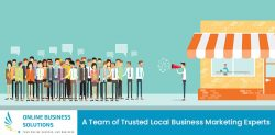 Online Business Solutions – A Team of Trusted Local Business Marketing Experts
