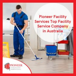 Pioneer Facility Services – Top Facility Service Company in Australia