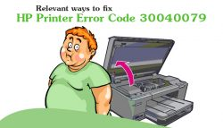 Relevant Ways to Fix HP Printer Error Code 30040079