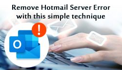 Remove Hotmail Server Error with this Simple Technique