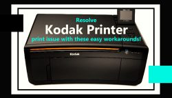 Resolve Kodak Printer Print Issue with These Easy Workarounds!