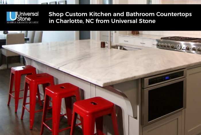 Shop Custom Kitchen and Bathroom Countertops in Charlotte, NC from Universal Stone