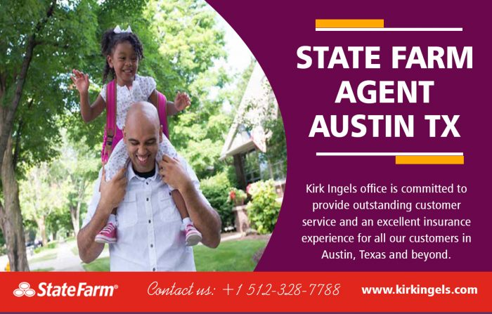State Farm Agent in Austin TX | Call – 1-512-328-7788 | KirkIngels.com