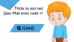 Tricks to Sort Out Juno Mail Error Code 17