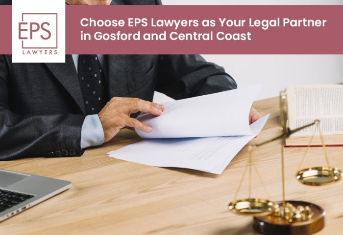 Choose EPS Lawyers as Your Legal Partner in Gosford and Central Coast