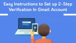 Easy Instructions to Set up 2-Step Verification In Gmail Account