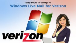 Easy steps to configure Windows Live Mail for Verizon