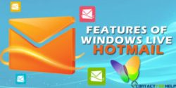 Great Features Of Windows Live Hotmail That Will Make You Fall In Love With