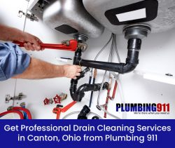 Get Professional Drain Cleaning Services in Canton, Ohio from Plumbing 911