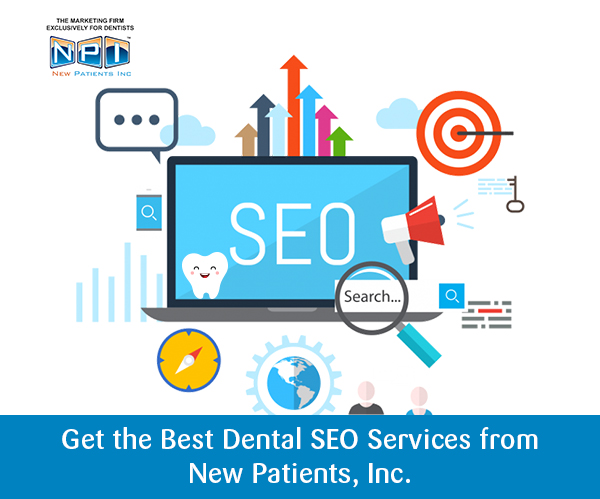 Get the Best Dental SEO Services from New Patients, Inc.