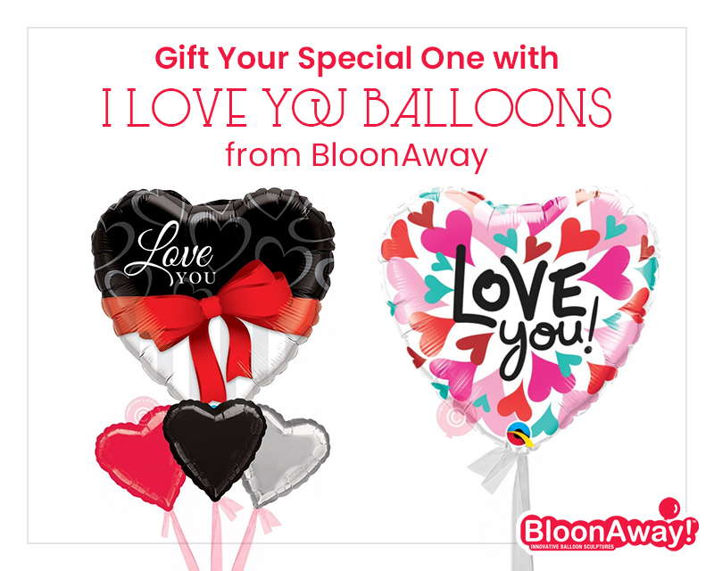 Gift Your Special One with I Love You Balloons from BloonAway