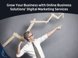 Grow Your Business with Online Business Solutions' Digital Marketing Services