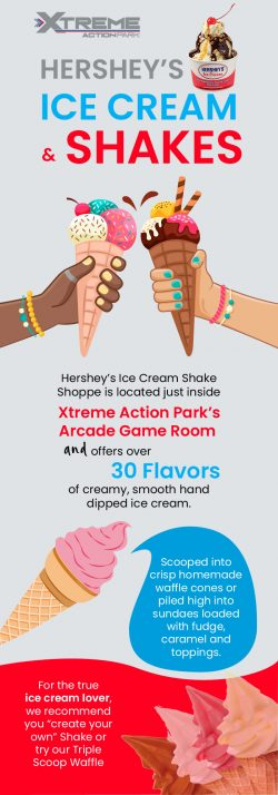 Hershey's Ice Cream & Shakes at Xtreme Action Park