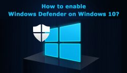 How to enable Windows Defender on Windows 10?