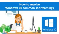 How to Resolve Windows 10 Common Shortcomings