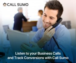 Listen to your Business Calls and Track Conversions with Call Sumo