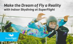 Make the Dream of Fly a Reality with Indoor Skydiving at SuperFlight