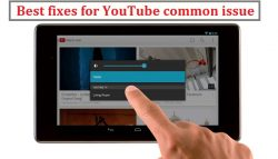 Best fixes for YouTube common issue