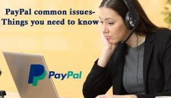 PayPal common issues- Things you need to know
