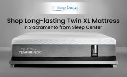 Shop Long-lasting Twin XL Mattress in Sacramento from Sleep Center