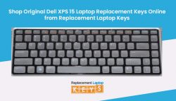 Shop Original Dell XPS 15 Laptop Replacement Keys Online from Replacement Laptop Keys
