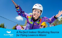 SuperFlight – A Perfect Indoor Skydiving Source for Flying Lovers in Miami