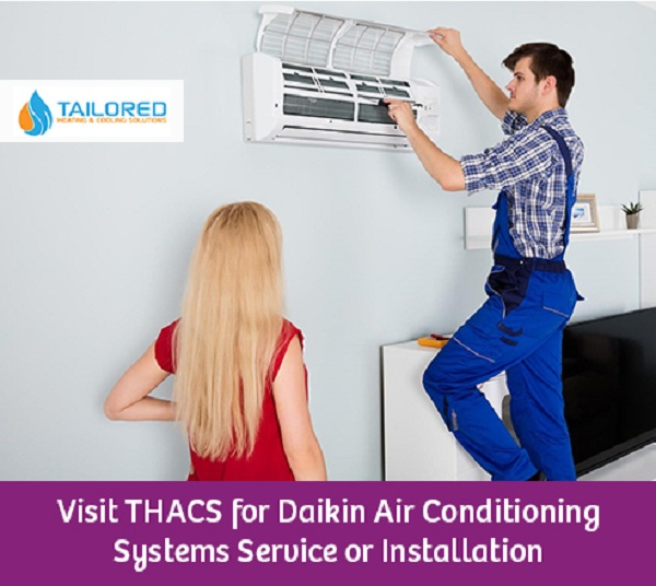 Visit THACS for Daikin Air Conditioning Systems Service or Installation