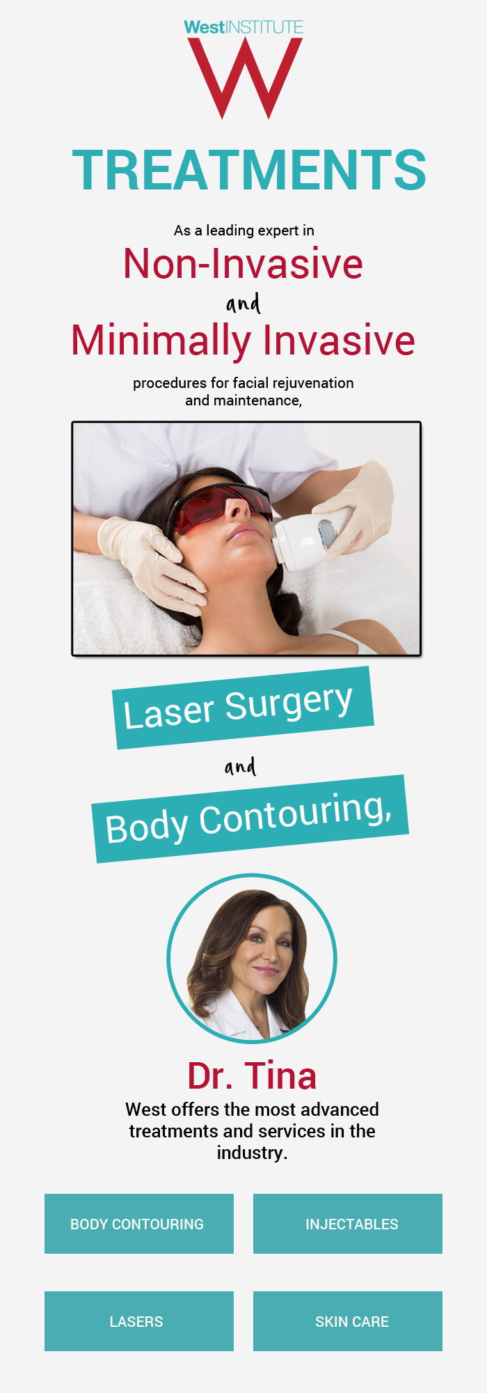 Visit The West Institute for the Most Advanced Dermatological Treatments