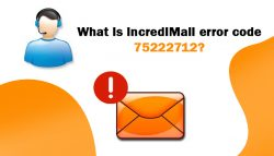 What is IncrediMail error code 75222712?