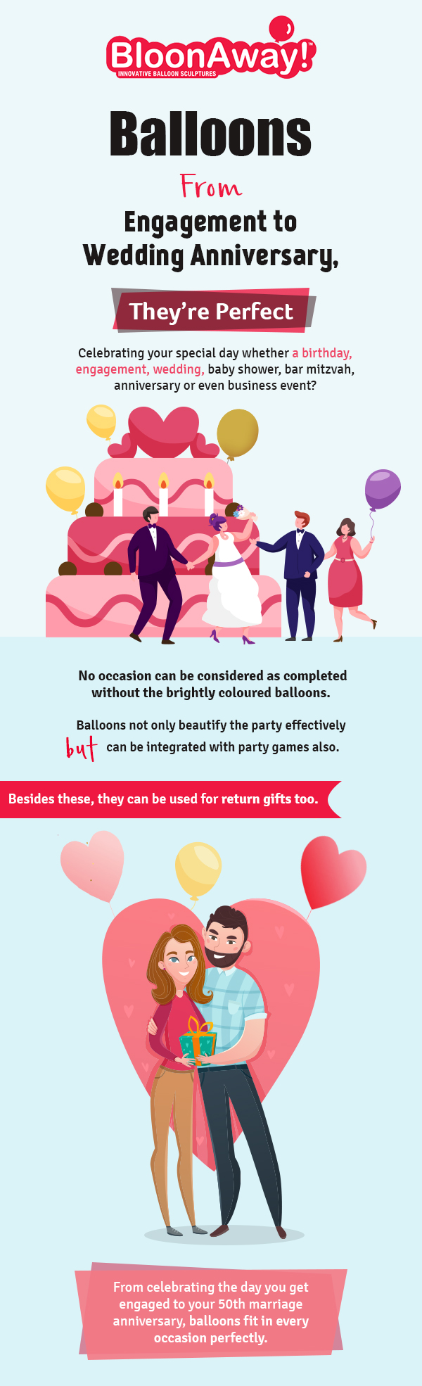 Balloons – From Engagement to Wedding Anniversary, They're Perfect