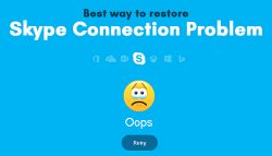 Best way to restore Skype Connection Problem