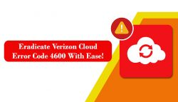 Eradicate Verizon Cloud Error Code 4600 With Ease!