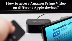 How to access Amazon Prime Video on different Apple devices?