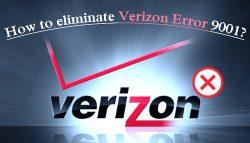 How to eliminate Verizon Error 9001?