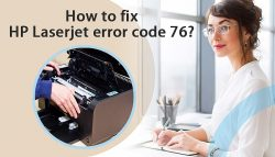 How to fix HP Laserjet error code 76?