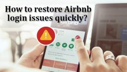 How to Restore Airbnb login issues quickly?